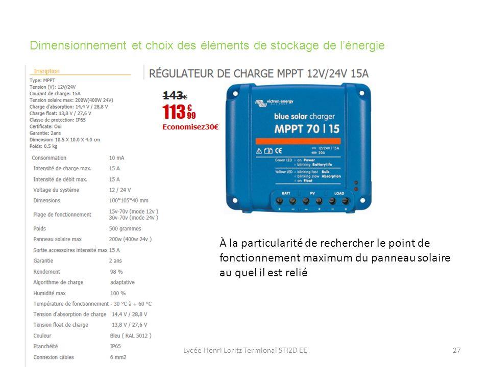Lycée Henri Loritz Termional STI2D EE27 Dimensionnement et choix des éléments de stockage de lénergie À la particularité de rechercher le point de fon