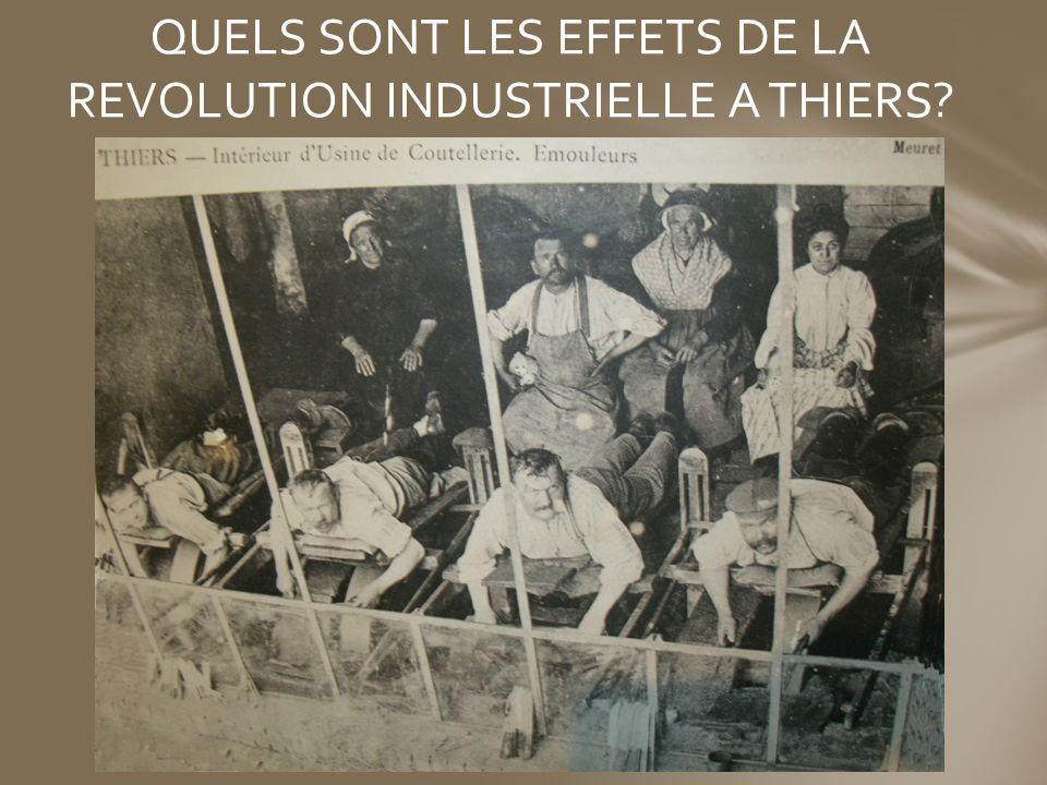 QUELS SONT LES EFFETS DE LA REVOLUTION INDUSTRIELLE A THIERS?