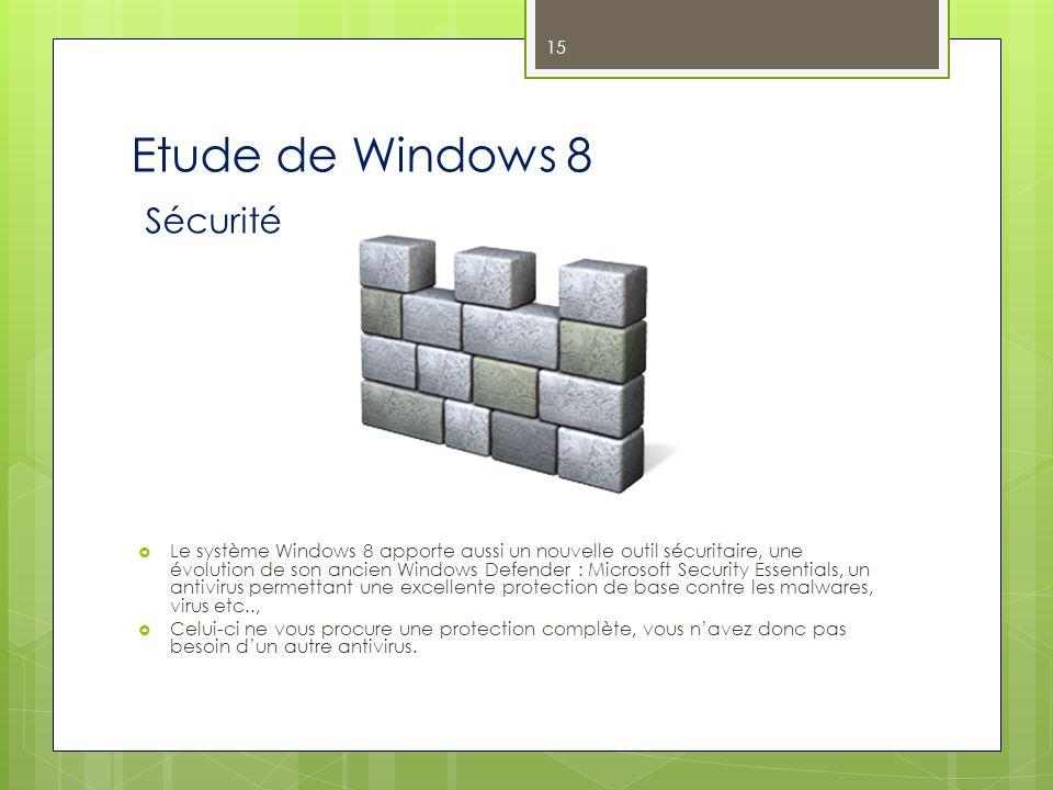 Etude de Windows 8 Sécurité Le système Windows 8 apporte aussi un nouvelle outil sécuritaire, une évolution de son ancien Windows Defender : Microsoft