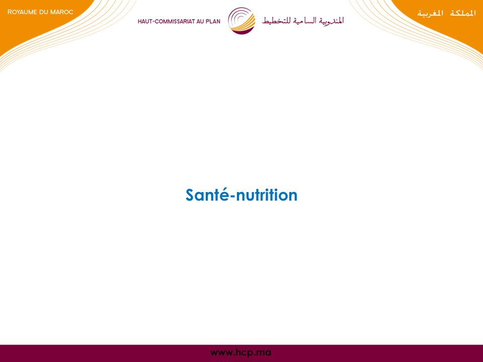 www.hcp.ma Santé-nutrition