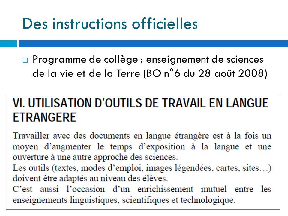 Des instructions officielles Programme de collège : enseignement de sciences de la vie et de la Terre (BO n°6 du 28 août 2008)