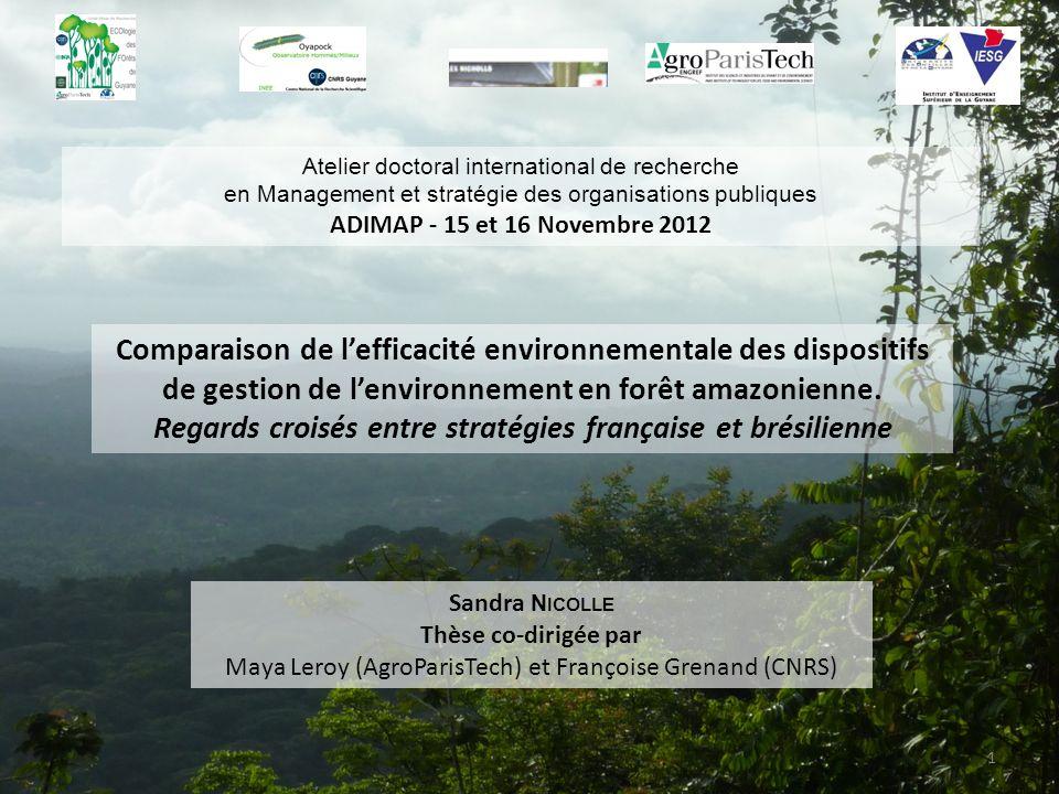 Comparaison de lefficacité environnementale des dispositifs de gestion de lenvironnement en forêt amazonienne.