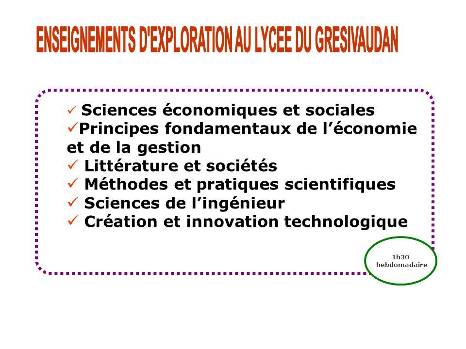 Sciences économiques et sociales Principes fondamentaux de léconomie et de la gestion Littérature et sociétés Méthodes et pratiques scientifiques Scie
