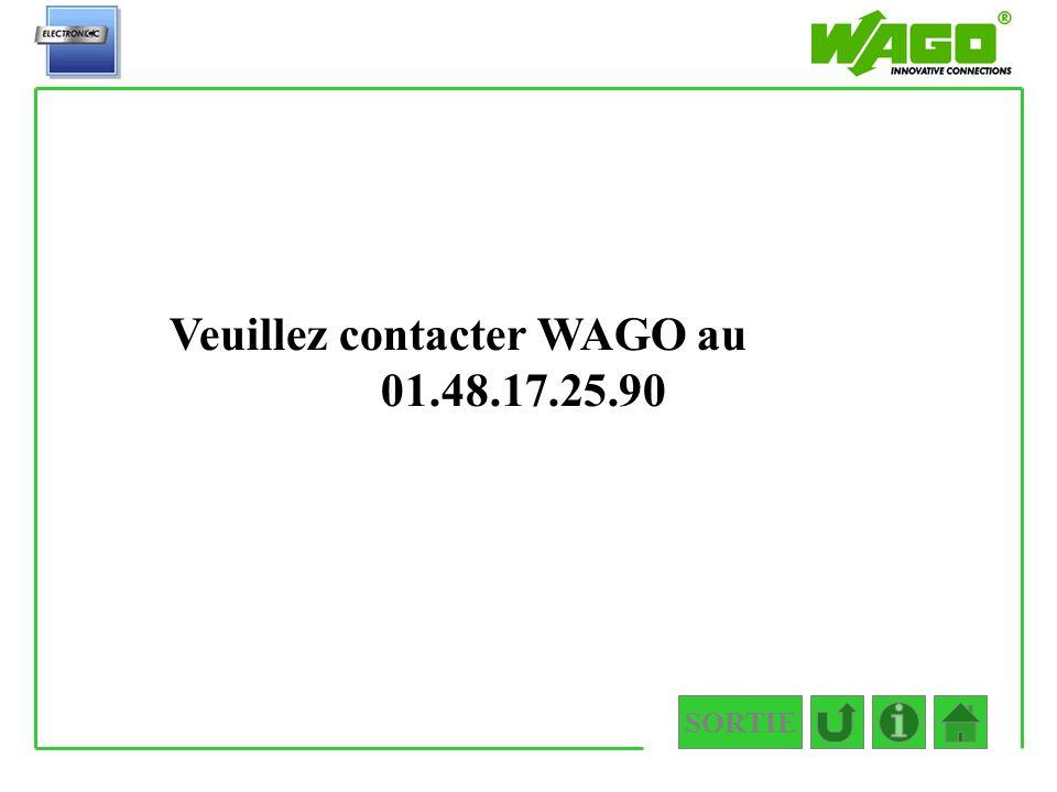 SORTIE 3.0 Veuillez contacter WAGO au 01.48.17.25.90