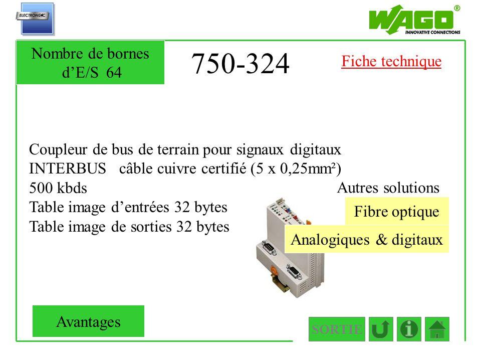 750-324 Coupleur de bus de terrain pour signaux digitaux INTERBUS câble cuivre certifié (5 x 0,25mm²) 500 kbds Table image dentrées 32 bytes Table ima