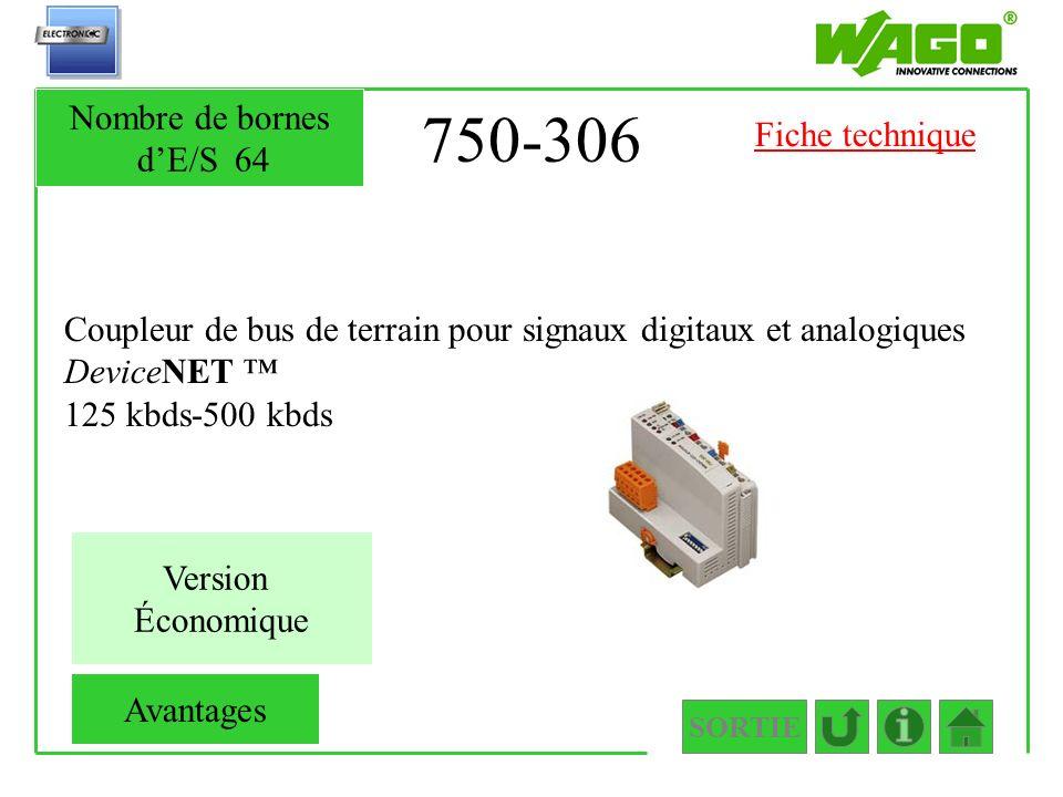 750-306 Coupleur de bus de terrain pour signaux digitaux et analogiques DeviceNET 125 kbds-500 kbds SORTIE Nombre de bornes dE/S64 Version Économique