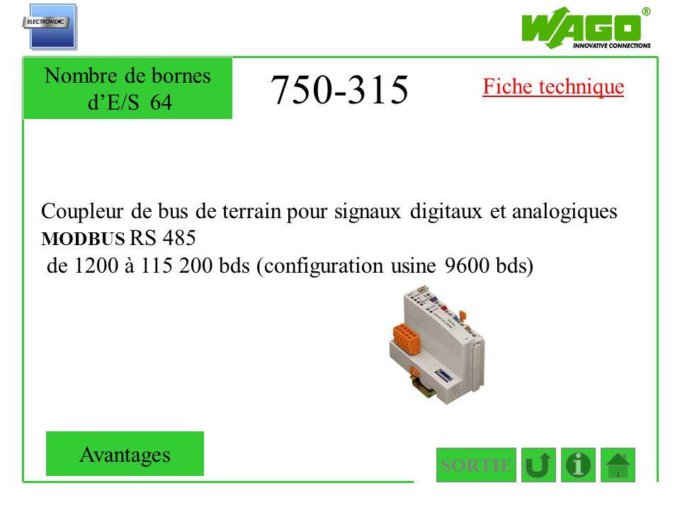 750-315 Coupleur de bus de terrain pour signaux digitaux et analogiques MODBUS RS 485 de 1200 à 115 200 bds (configuration usine 9600 bds) SORTIE Nomb
