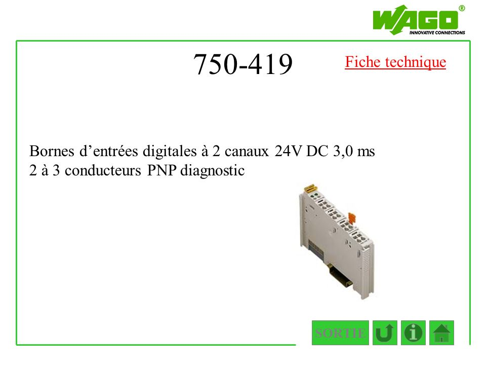 750-419 SORTIE Bornes dentrées digitales à 2 canaux 24V DC 3,0 ms 2 à 3 conducteurs PNP diagnostic Fiche technique