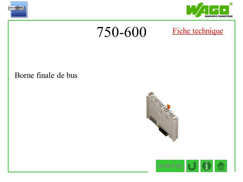 750-600 SORTIE Borne finale de bus Fiche technique