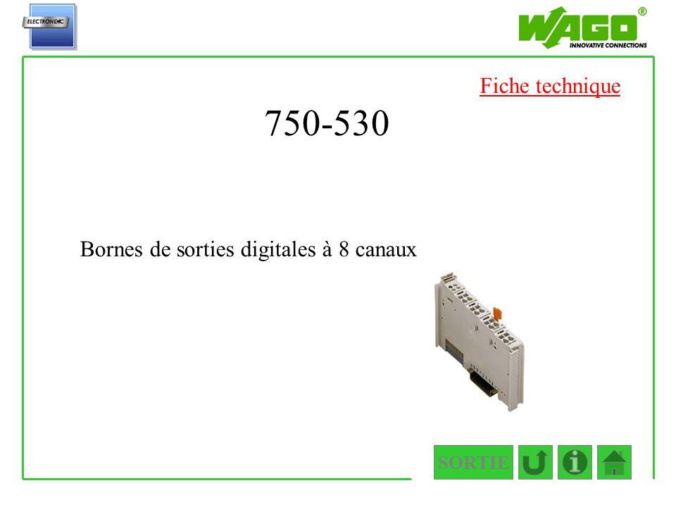 SORTIE 750-530 Bornes de sorties digitales à 8 canaux Fiche technique