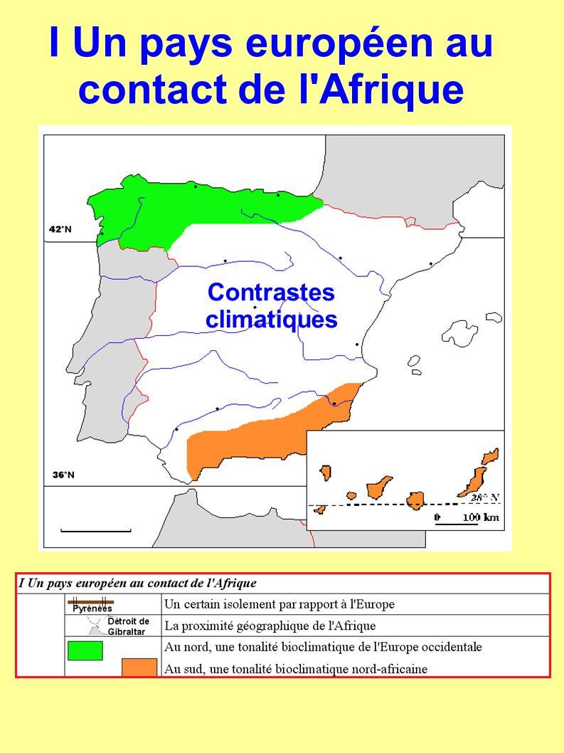 Contrastes climatiques I Un pays européen au contact de l Afrique