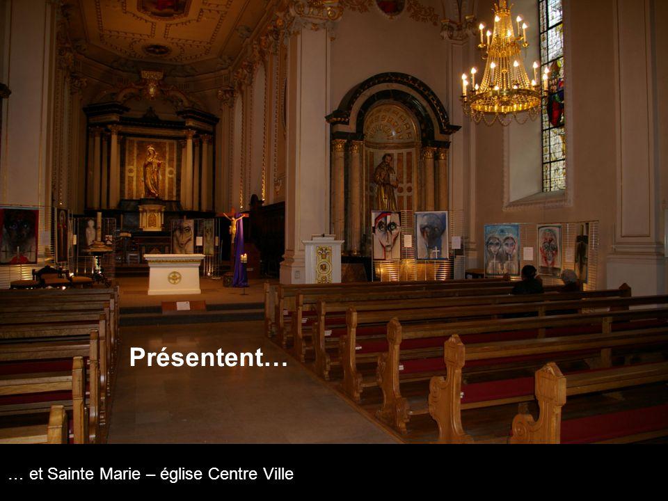 … et Sainte Marie – église Centre Ville Présentent…