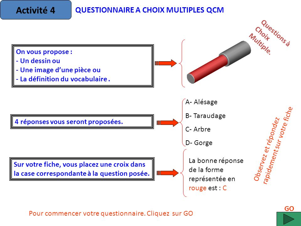 La forme en rouge est appelée: A- un perçage B- un lamage C- une fraisure D- un chambrage Questions àChoixMultiple.