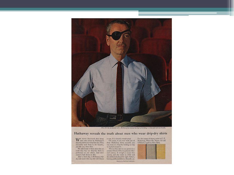 Parti pris stratégiques La dimension produit contenue dans un texte très travaillé est sublimée par lincarnation de lhomme au bandeau qui porte la chemise Hathaway doù la campagne intitulé « The man in the Hathaway shirt », sorte de titre de roman ou de film.