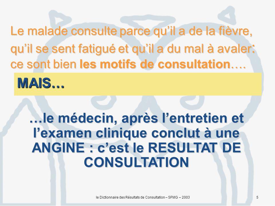 le Dictionnaire des Résultats de Consultation – SFMG – 200316