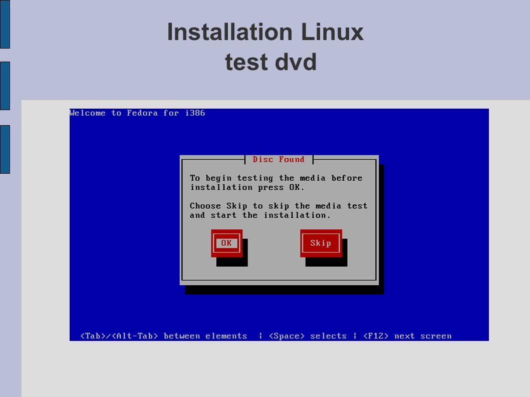 Installation Linux test dvd