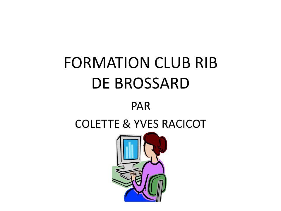 FORMATION CLUB RIB DE BROSSARD PAR COLETTE & YVES RACICOT