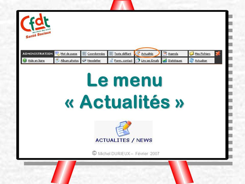 Le menu « Actualités » © Michel DURIEUX – Février 2007