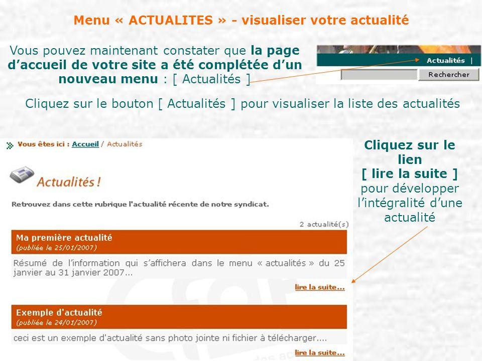 Menu « ACTUALITES » - visualiser votre actualité Lactualité développée se présente avec : Le titre et sa date (éventuellement différente des dates de début et fin de parution).