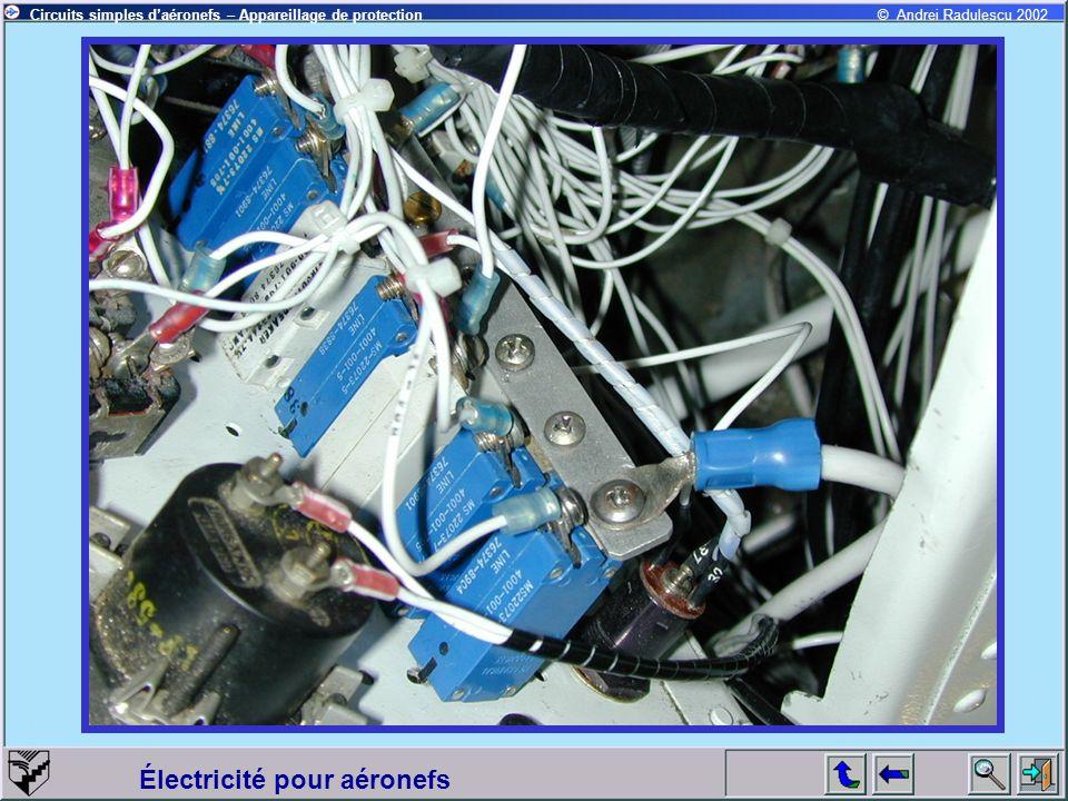 Circuits simples daéronefs – Appareillage de protection Électricité pour aéronefs © Andrei Radulescu 2002