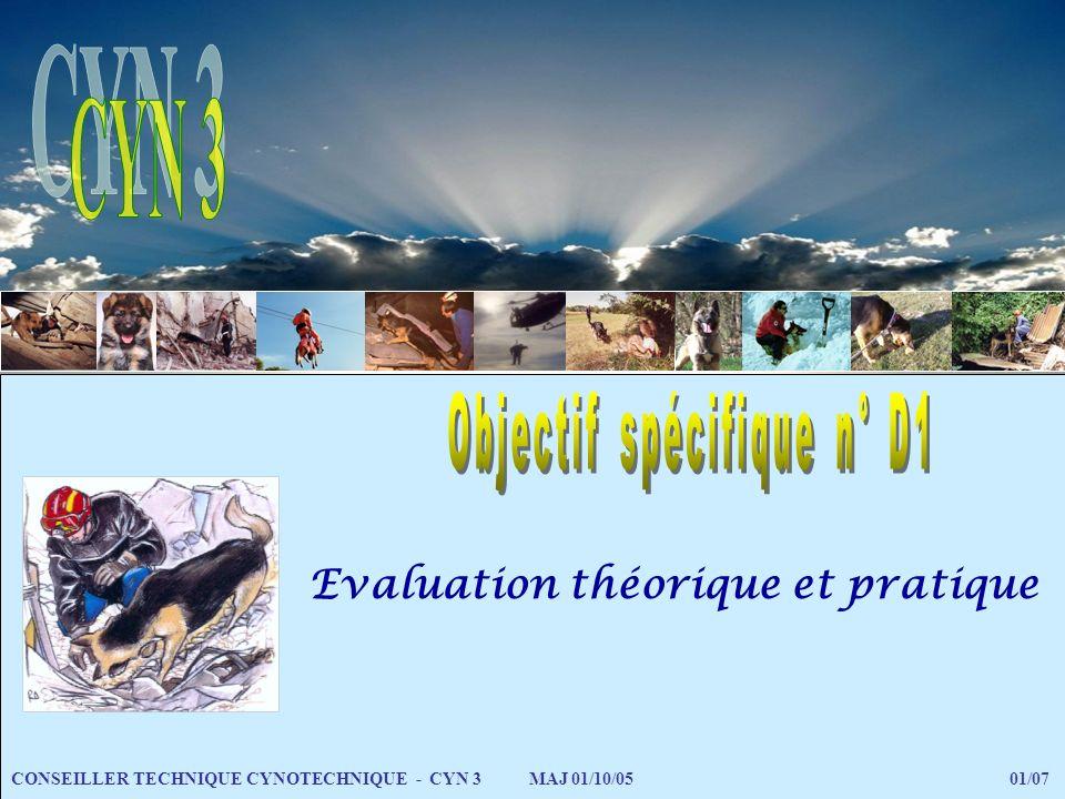 Evaluation théorique et pratique CONSEILLER TECHNIQUE CYNOTECHNIQUE - CYN 3 MAJ 01/10/05 01/07
