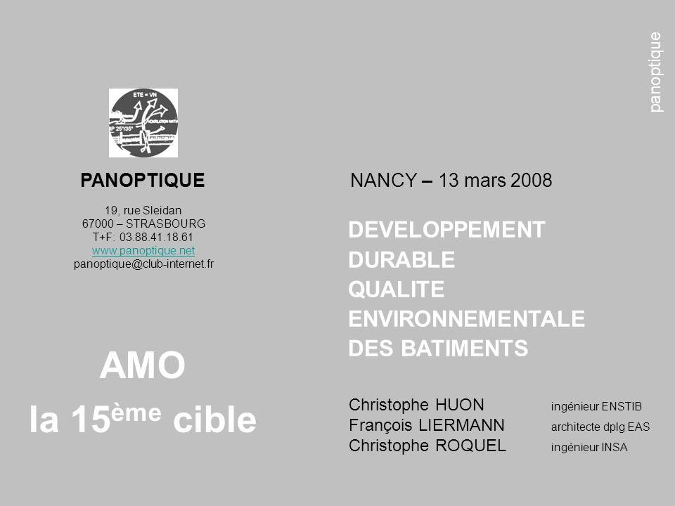 panoptique AMO la 15 ème cible 19, rue Sleidan 67000 – STRASBOURG T+F: 03.88.41.18.61 www.panoptique.net panoptique@club-internet.fr Christophe HUON i