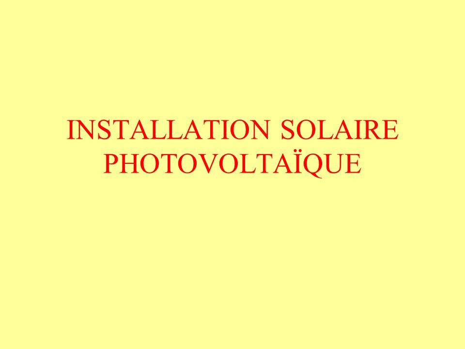 OBJECTIF : Récupérer une partie du rayonnement solaire afin de produire de l énergie électrique.