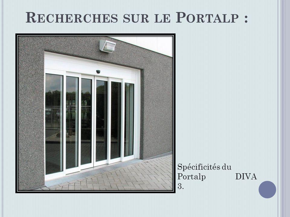 R ECHERCHES SUR LE P ORTALP : Spécificités du Portalp DIVA 3.