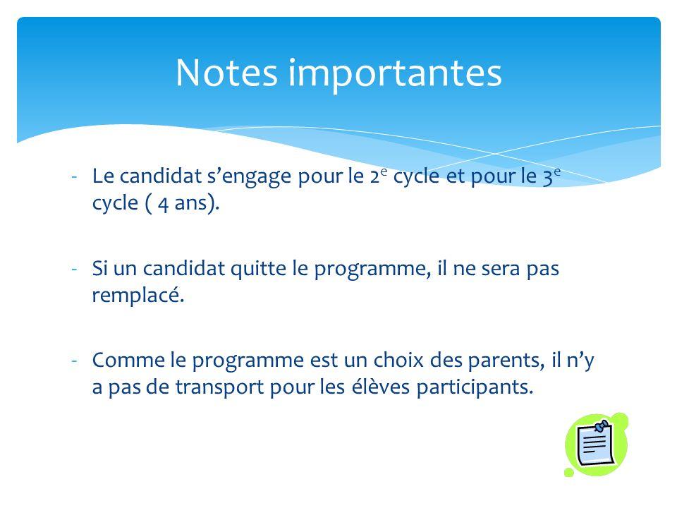 -Le candidat sengage pour le 2 e cycle et pour le 3 e cycle ( 4 ans).