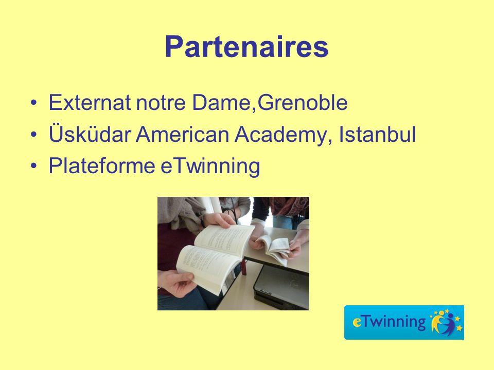 Partenaires Externat notre Dame,Grenoble Üsküdar American Academy, Istanbul Plateforme eTwinning
