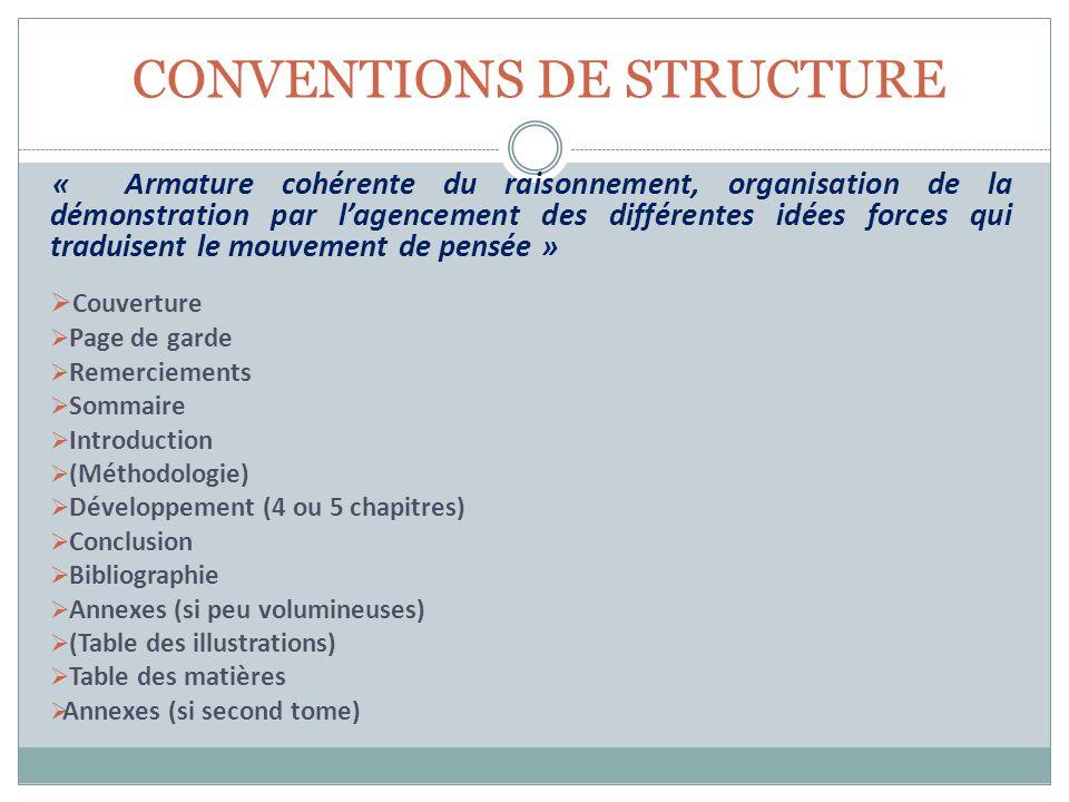 CONVENTIONS DE STRUCTURE « Armature cohérente du raisonnement, organisation de la démonstration par lagencement des différentes idées forces qui tradu