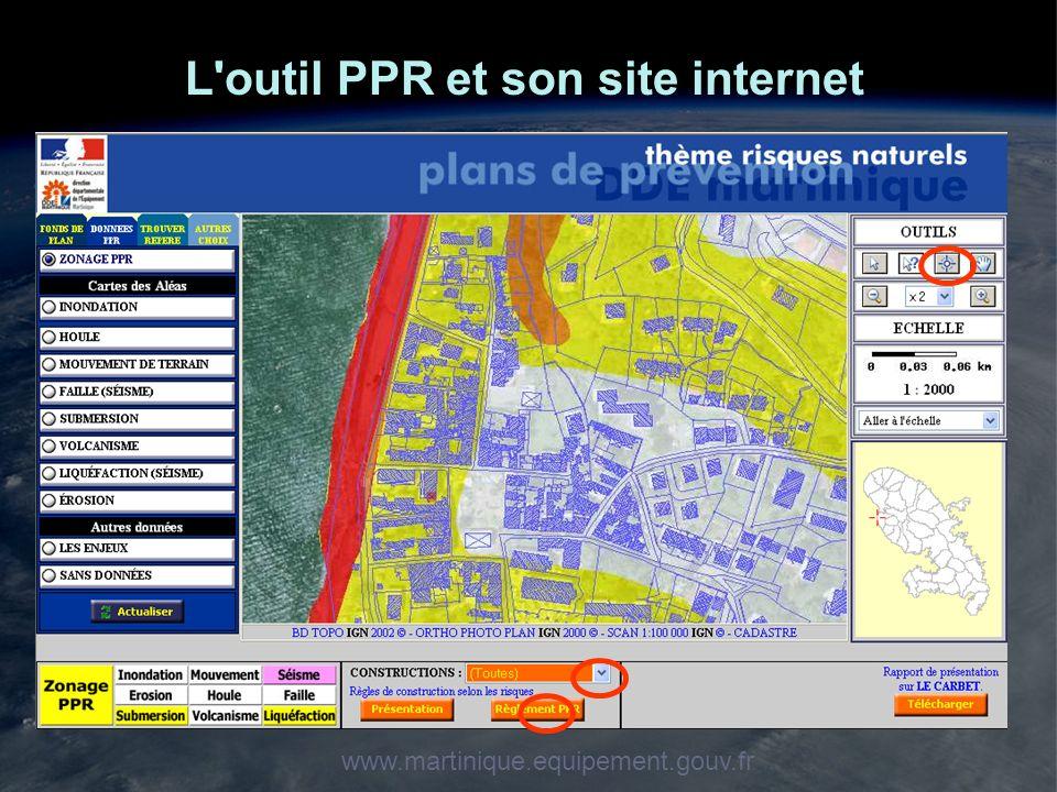 L'outil PPR et son site internet www.martinique.equipement.gouv.fr