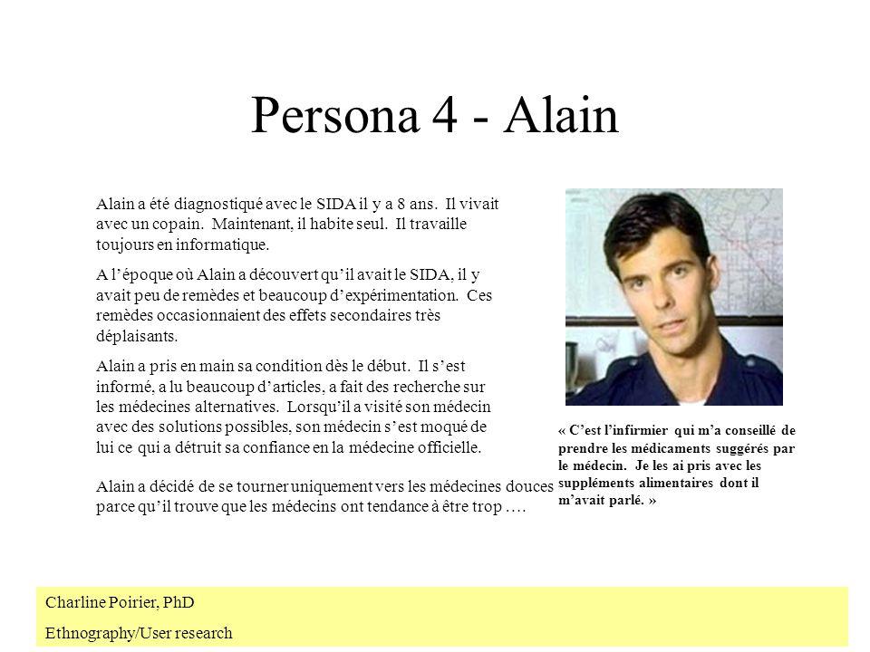 Persona 4 - Alain Alain a été diagnostiqué avec le SIDA il y a 8 ans.