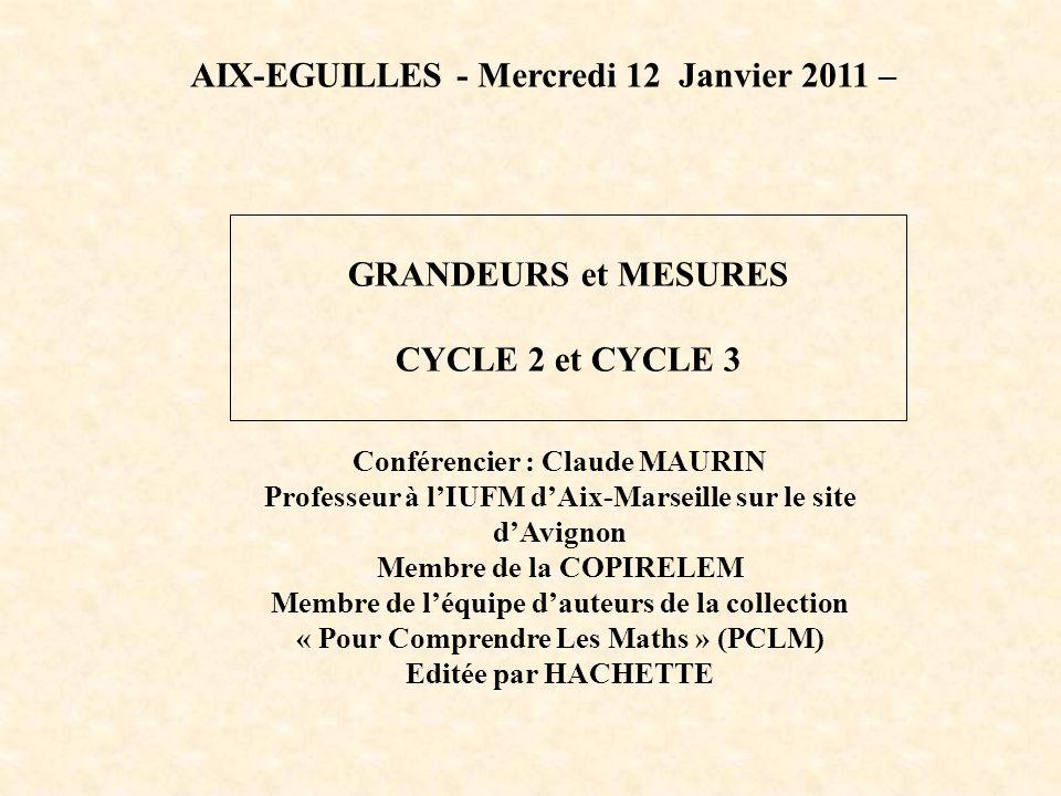 Conférencier : Claude MAURIN Professeur à lIUFM dAix-Marseille sur le site dAvignon Membre de la COPIRELEM Membre de léquipe dauteurs de la collection