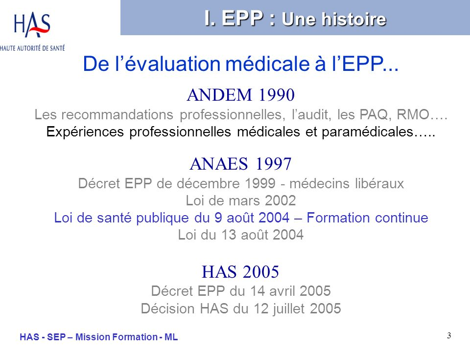 3 HAS - SEP – Mission Formation - ML De lévaluation médicale à lEPP...