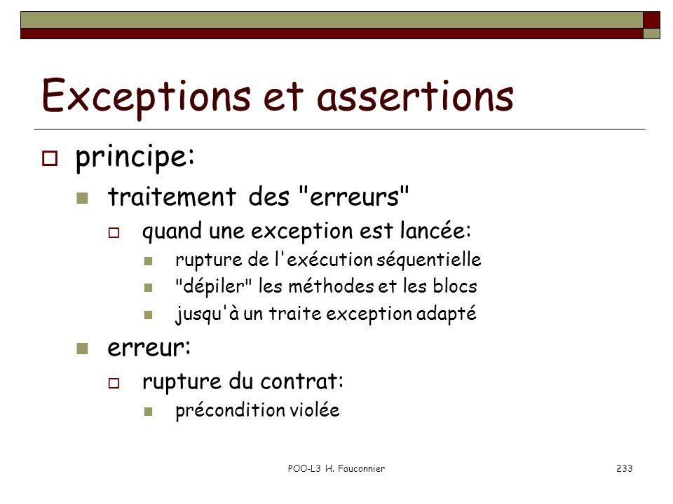 POO-L3 H. Fauconnier233 Exceptions et assertions principe: traitement des