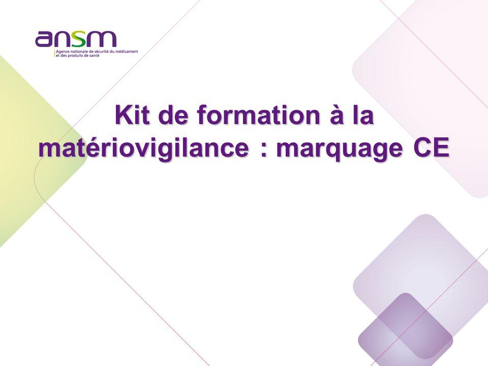 Marquage CE Kit de formation à la matériovigilance : marquage CE