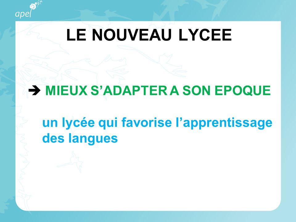 LE NOUVEAU LYCEE MIEUX SADAPTER A SON EPOQUE un lycée qui favorise lapprentissage des langues