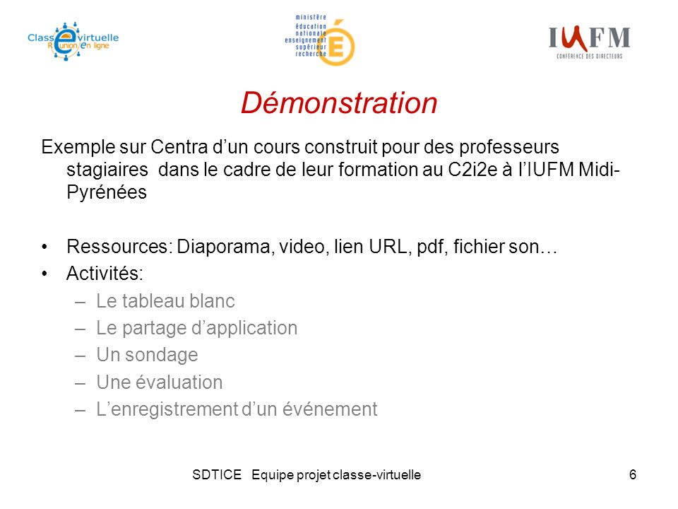 SDTICE Equipe projet classe-virtuelle6 Démonstration Exemple sur Centra dun cours construit pour des professeurs stagiaires dans le cadre de leur form