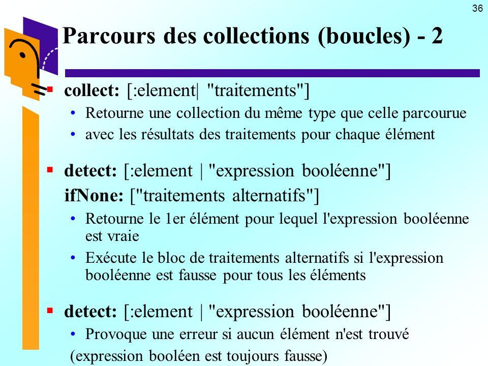 36 Parcours des collections (boucles) - 2 collect: [:element|