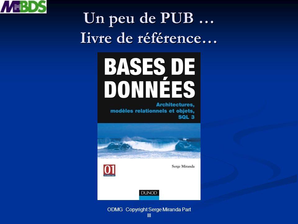 ODMG Copyright Serge Miranda Part III Exemple Thésaurus INVERSE est_synonyme...