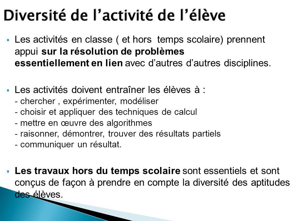Les activités en classe ( et hors temps scolaire) prennent appui sur la résolution de problèmes essentiellement en lien avec dautres dautres disciplines.