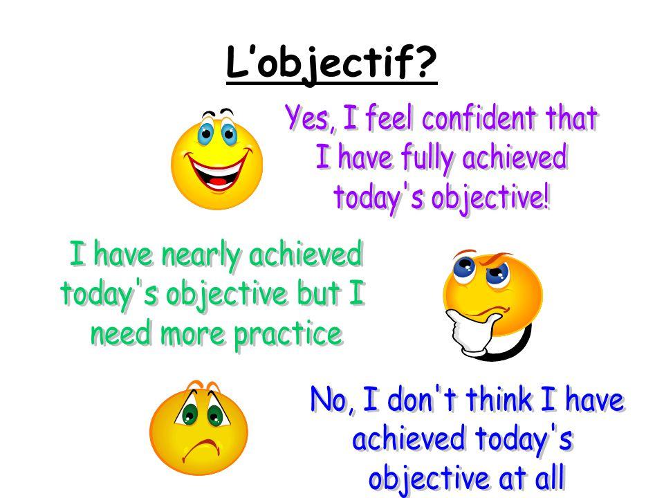 Lobjectif?