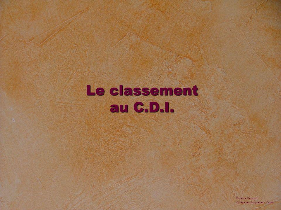 Le classement au C.D.I. Florence Mezzoud Collège des Gorguettes - Cassis