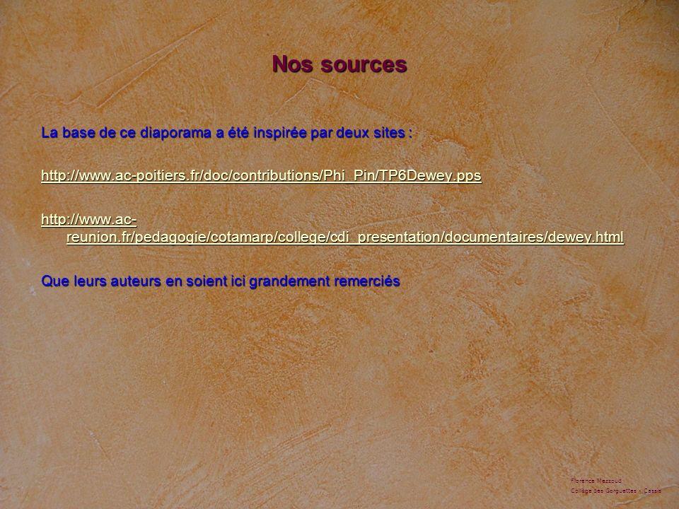 Nos sources La base de ce diaporama a été inspirée par deux sites : http://www.ac-poitiers.fr/doc/contributions/Phi_Pin/TP6Dewey.pps http://www.ac- re