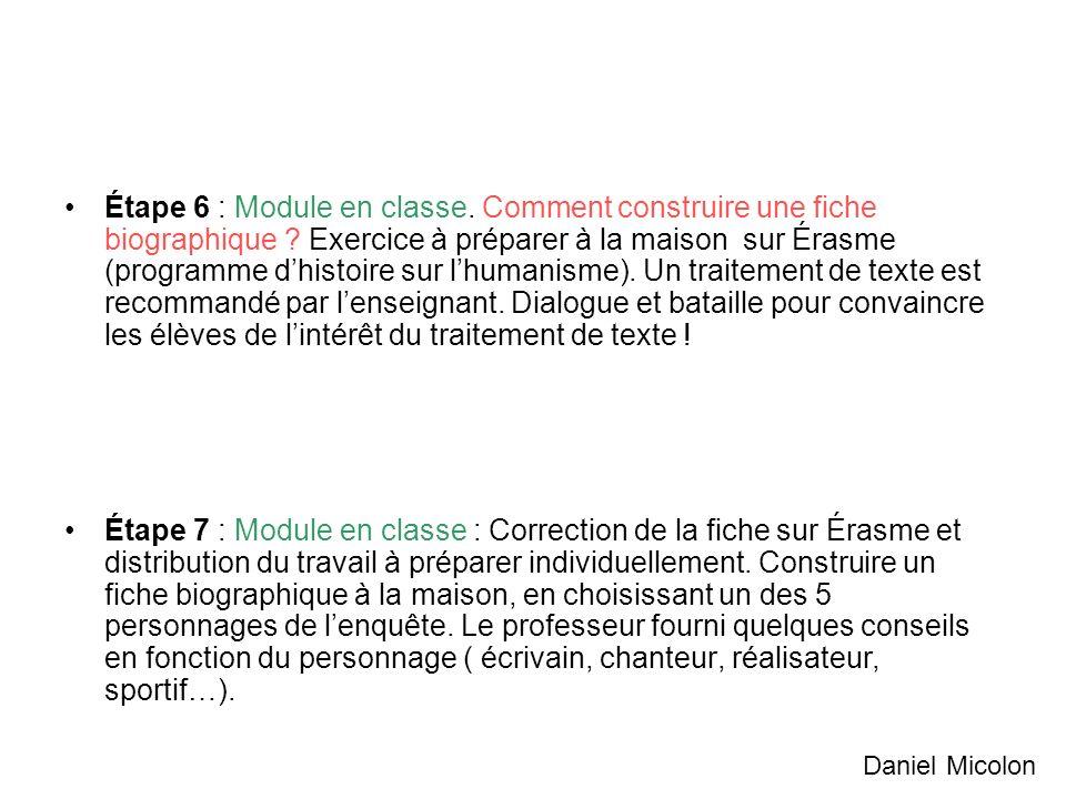 Étape 6 : Module en classe.Comment construire une fiche biographique .