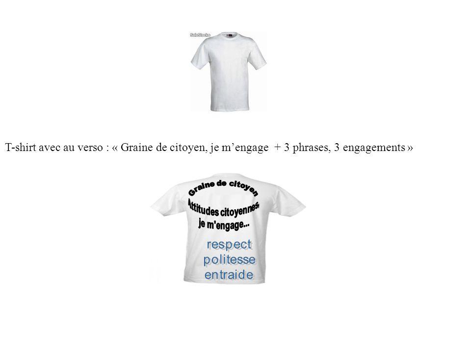 T-shirt avec au verso : « Graine de citoyen, je mengage + 3 phrases, 3 engagements »