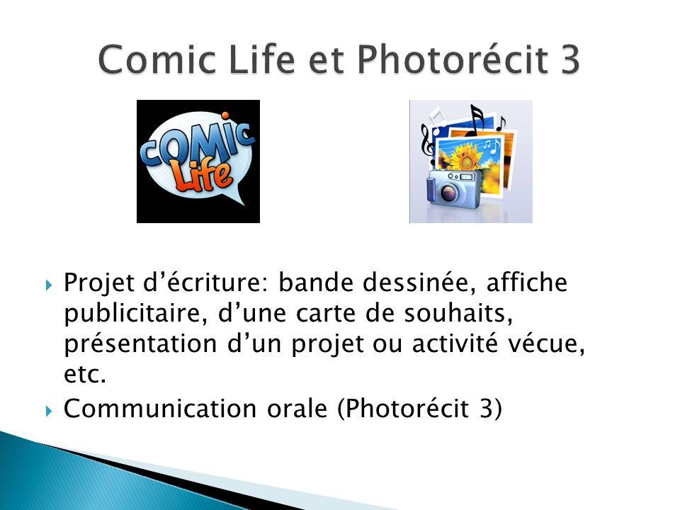 Projet décriture: bande dessinée, affiche publicitaire, dune carte de souhaits, présentation dun projet ou activité vécue, etc. Communication orale (P