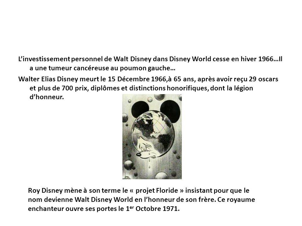 Linvestissement personnel de Walt Disney dans Disney World cesse en hiver 1966…Il a une tumeur cancéreuse au poumon gauche… Walter Elias Disney meurt