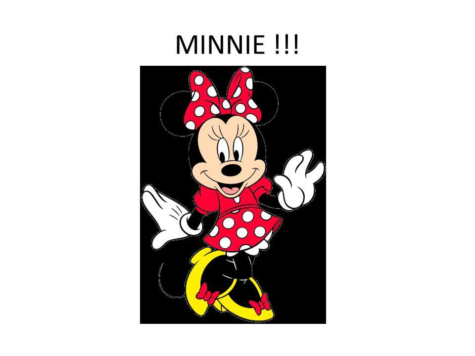 MINNIE !!!